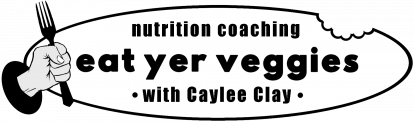 Eat Yer Veggies Nutrition Coaching